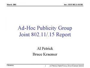 March 2001 doc IEEE 802 11 01201 AdHoc