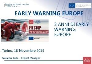 EARLY WARNING EUROPE 3 ANNI DI EARLY WARNING