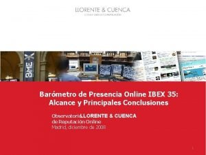 1 Barmetro de Presencia Online IBEX 35 Alcance