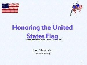 Honoring the United States Flag United States Code