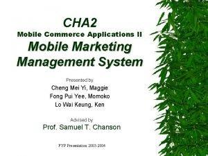 CHA 2 Mobile Commerce Applications II Mobile Marketing