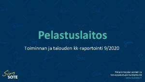 Pelastuslaitos Toiminnan ja talouden kkraportointi 92020 PohjoisKarjalan sosiaali