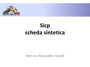 Ministero della Giustizia Sicp scheda sintetica Dott ssa