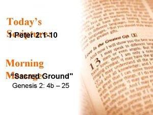 Todays Scripture 1 Peter 2 1 10 Morning