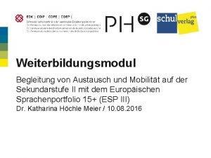 Weiterbildungsmodul Begleitung von Austausch und Mobilitt auf der