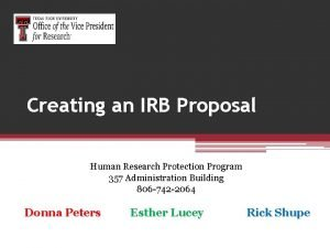 Creating an IRB Proposal Human Research Protection Program