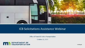ICB Solicitations Assistance Webinar Office of Transit Active