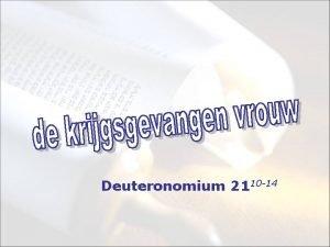 Deuteronomium 2110 14 de wet is erbij gekomen