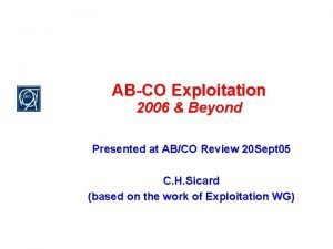 ABCO Exploitation 2006 Beyond Presented at ABCO Review