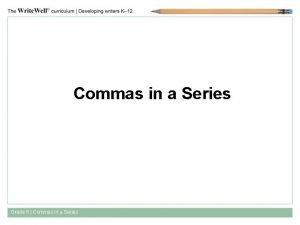 Commas in a Series Grade 6 Commas in