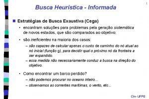 1 Busca Heurstica Informada n Estratgias de Busca