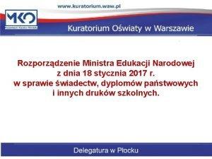 Rozporzdzenie Ministra Edukacji Narodowej z dnia 18 stycznia