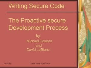 Writing Secure Code The Proactive secure Development Process