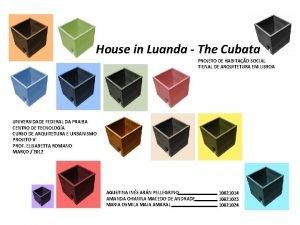 House in Luanda The Cubata PROJETO DE HABITAO