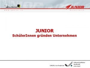 powered by JUNIOR Schler Innen grnden Unternehmen JUNIOR