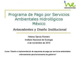 Programa de Pago por Servicios Ambientales Hidrolgicos Mxico