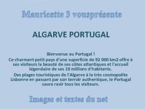 Mauricette 3 vousprsente ALGARVE PORTUGAL Bienvenue au Portugal