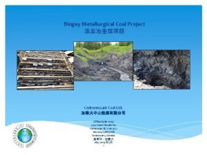 Bingay Metallurgical Coal Project Centermount Coal Ltd Office
