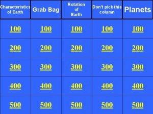 Grab Bag Rotation of Earth Dont pick this
