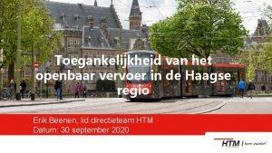 Toegankelijkheid van het openbaar vervoer in de Haagse