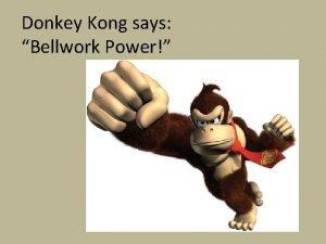 Donkey Kong says Bellwork Power Donkey Kong says