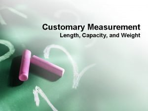 Customary Measurement Length Capacity and Weight Mississippi Benchmark