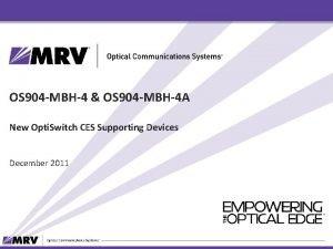 OS 904 MBH4 OS 904 MBH4 A New