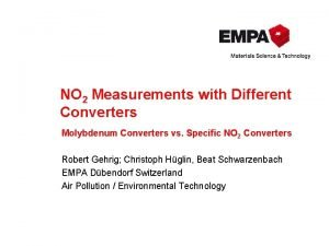 NO 2 Measurements with Different Converters Molybdenum Converters