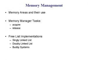 Memory Management Memory Areas and their use Memory