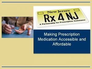 Making Prescription Medication Accessible and Affordable Rx for