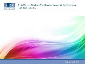 SHRM Survey Findings The Ongoing Impact of the