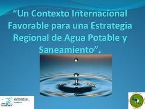 Un Contexto Internacional Favorable para una Estrategia Regional