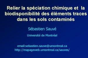 Relier la spciation chimique et la biodisponibilit des