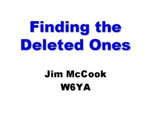 Finding the Deleted Ones Jim Mc Cook W