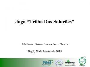 Jogo Trilha Das Solues Pibidiana Daiane Soares Porto