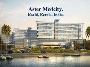 Aster Medcity Kochi Kerala India THE DIABETIC FOOT
