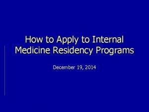 How to Apply to Internal Medicine Residency Programs