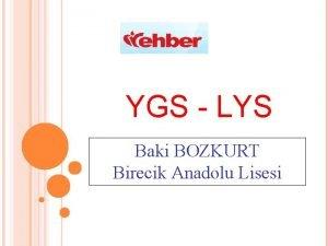 YGS LYS Baki BOZKURT Birecik Anadolu Lisesi GENEL