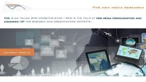 FVA is an Italian SME operating since 1990