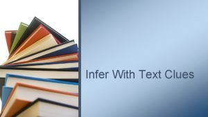 Infer With Text Clues Inference Equation Background Knowledge