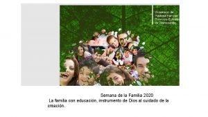 Semana de la Familia 2020 La familia con