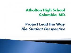 Atholton High School Columbia MD Project Lead the