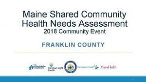 Maine Shared Community Health Needs Assessment 2018 Community