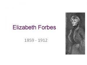 Elizabeth Forbes 1859 1912 Childhood Education Elizabeth Forbes