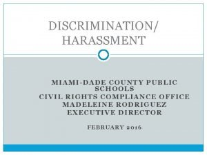 DISCRIMINATION HARASSMENT MIAMIDADE COUNTY PUBLIC SCHOOLS CIVIL RIGHTS