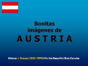 Bonitas imgenes de AUSTRIA Msica J Strauss 1825