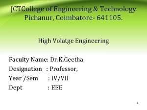 JCTCollege of Engineering Technology Pichanur Coimbatore 641105 High