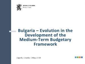 Bulgaria Evolution in the Development of the MediumTerm