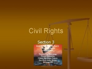 Civil Rights Section 3 The Continued Fight for