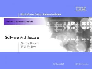 IBM Software Group Rational software Software Architecture Grady